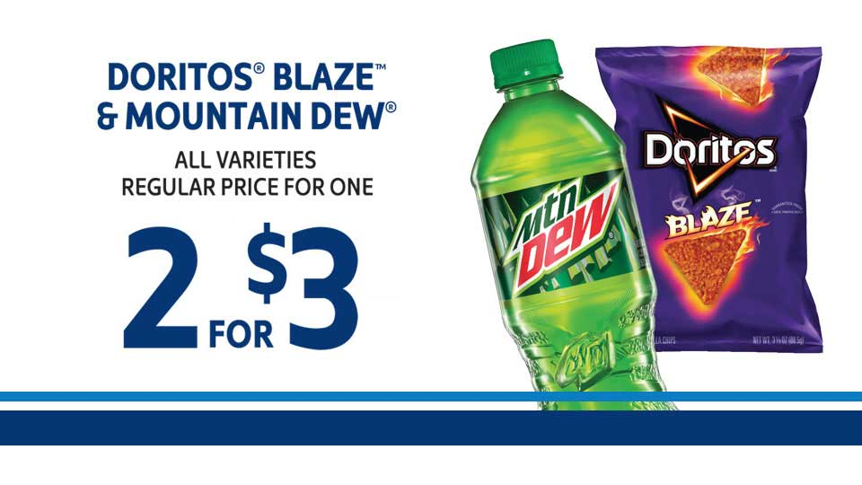 Doritos Blaze & Mountain Dew 2/$3