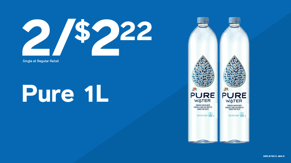 Pure Water 2 for $2.22 Image
