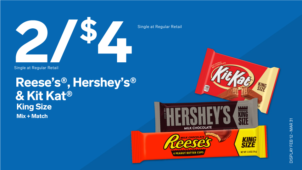 2 for $4 Reese's & Hershey and Kit Kat Image