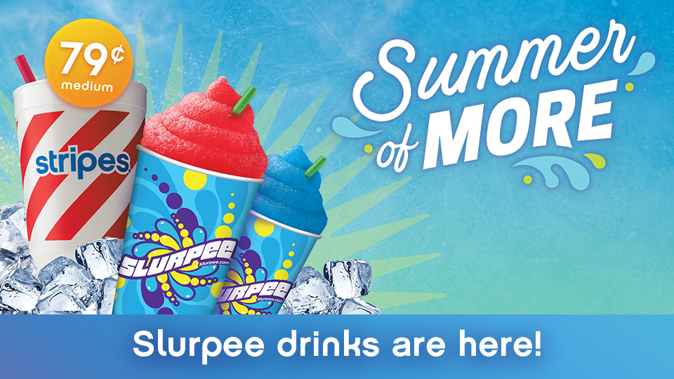 Slurpee drinks are here and we're PUMPED!
