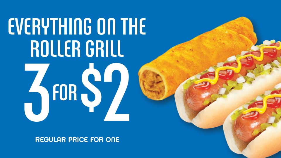 Roller Grill 3 for $2